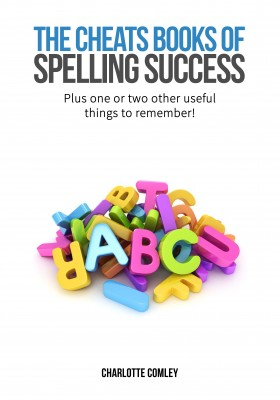 The Cheats Book of Spelling Success